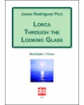 Lorca through the looking glass