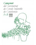 1r 2n Cançoner del Secretariat de Corals Infantils de Catalunya 1 i 2