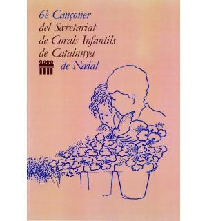 6è Cançoner del Secretariat de Corals Infantils de Catalunya