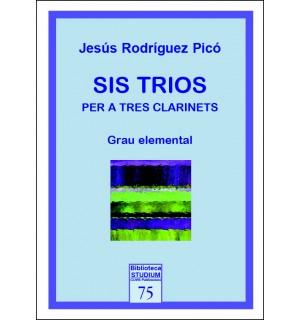 Sis trios per a tres clarinets