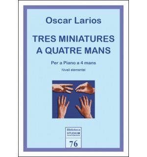 Tres miniatures a quatre mans