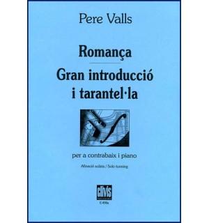 Romança - Gran introducció i tarantel·la
