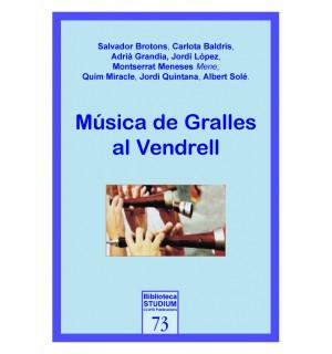 Musica de Gralles al Vendrell