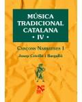 Música tradicional catalana IV. Cançons narratives I