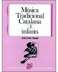 Música tradicional catalana I. Infants