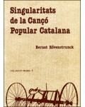 Singularitats de la Cançó Popular Catalana