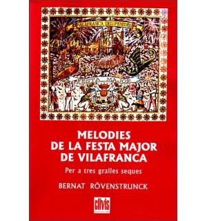 Melodies de la festa major de Vilafranca